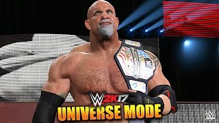 WWE 2K17 UNIVERSE MODE #55 'WHO ACCEPTS THE GOLDBERG US OPEN CHALLENGE!?' (WWE 2K17 Gameplay)