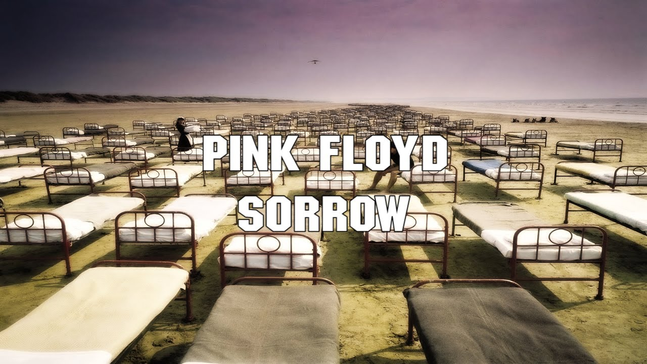 pink floyd   sorrow 2011   remaster   1080p   with