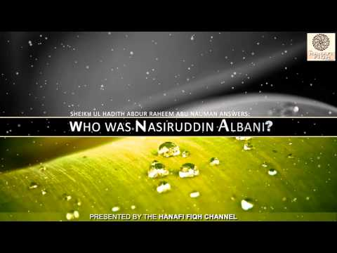 Who was Nasiruddin Albani Salafi?