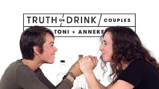 Couples Play Truth or Drink (Toni & Anneke) | Truth or Drink | Cut