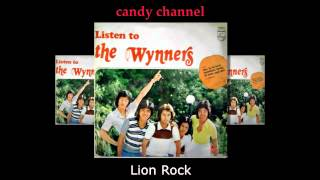 The Wynners - Lion Rock