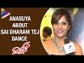 Anasuya about Sai Dharam Tej Dance | Winner Movie | Rakul Preet | SS Thaman | Telugu Filmnagar