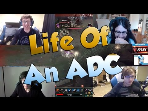 League of Legends Funny Stream Moments #10 - LIFE OF AN ADC...