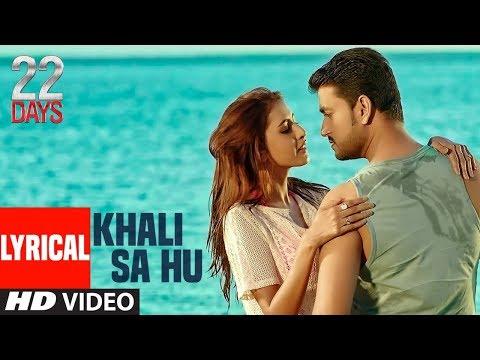 Khali Sa Hu Lyrical Video |  22 Days | Rahul Dev, Shiivam Tiwari, Sophia Singh | Shaan