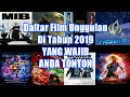 Daftar Film Terbaru Unggulan Di Tahun 2019 YANG WAJIB Anda Tonton