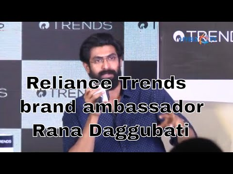 Actor Rana Daggubati signs up Brand Ambassador for Reliance Trends thumbnail