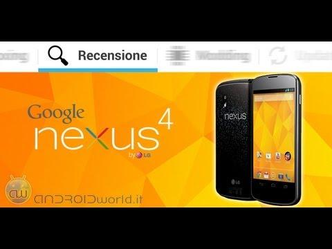 LG Nexus 4. recensione in italiano by AndroidWorld.it