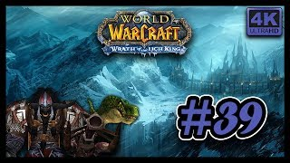 World Of Warcraft FR #39 ▶ La Couronne de glace ◀ [4K ULTRA HD]