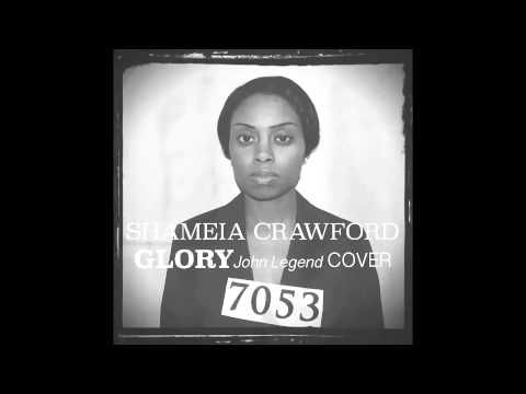 SHAMEIA Crawford (John Legend) GLORY--COVER