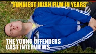 The Young Offenders - Cast Interviews With Alex Murphy & Chris Walley - New Irish Comedy