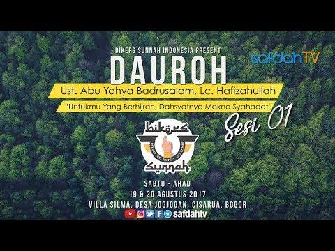Dauroh Bikers Sunnah: Makna Syahadat Laailahailallah (Sesi 01) - Ustadz Badru Salam, Lc
