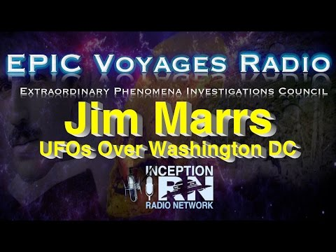 Jim Marrs UFOs Over Washington DC - EPIC Voyages