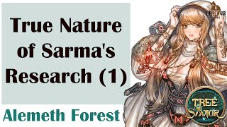 [ TREE OF SAVIOR ] Alemeth Forest (Level 220) : True Nature of Sarma
