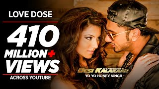 Exclusive LOVE DOSE Full Video Song  Yo Yo Honey S