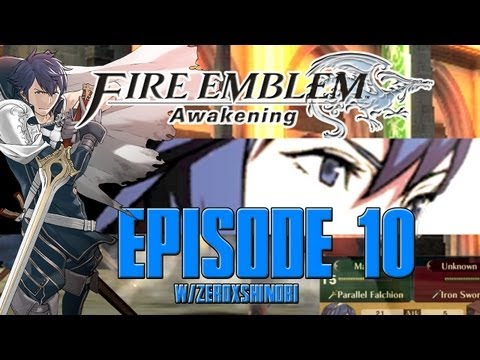 Fire Emblem Awakening Walkthrough [Part 10] w/Zeroxshinobi
