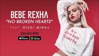 Download Lagu Bebe Rexha ft. Nicki Minaj - No Broken Hearts [Clean/Edited] Gratis STAFABAND