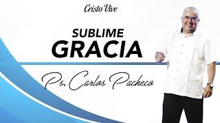 Cristo Vive Saltillo - Sublime Gracia, Pastor Carlos A. Pacheco, 4 Enero 2015