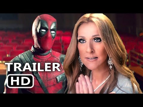 "DEADPOOL 2 ""BTS with Celine Dion"" Trailer (NEW 2018) Superhero Movie HD"
