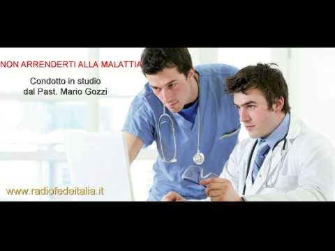 Non arrenderti alla malattia – Pastore Mario Gozzi