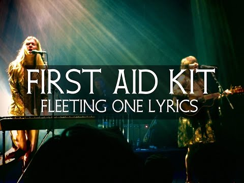 First Aid Kit - Fleeting One