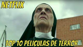 TOP 10 Mejores Películas de TERROR en NETFLIX