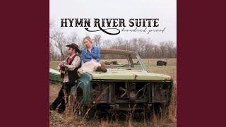 Hymn River Suite We Were Kings