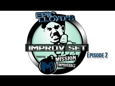 EpicLLOYD's Improv Set - Ep. 2