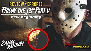 Errores de películas Viernes 13 5 Review Crítica y Resumen WTF PQC Friday the 13