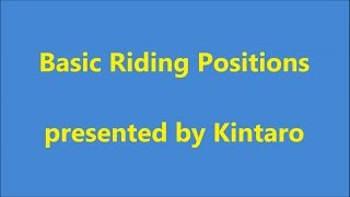 [translated SUBTITLES] Basic Riding Positions