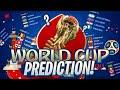 WORLD CUP PREDICTION!