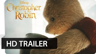 CHRISTOPHER ROBIN - Offizieller Trailer (deutsch/german) | Disney HD