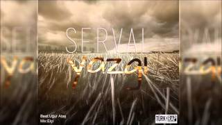 Serval - Yazgı (Official Audio )