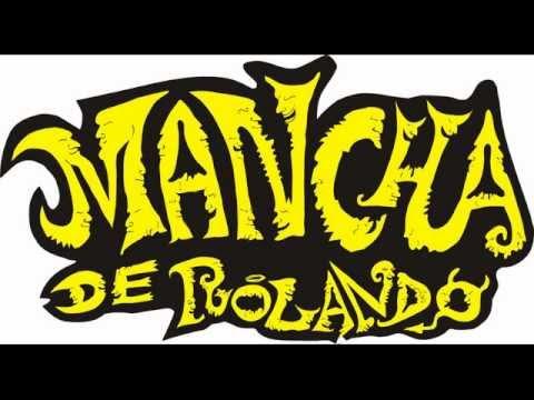 Mancha de Rolando - Mi Estrella