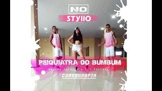 Psiquiatra do Bumbum - Wesley Safadão e Léo Santana / No Styllo (Coreografia)