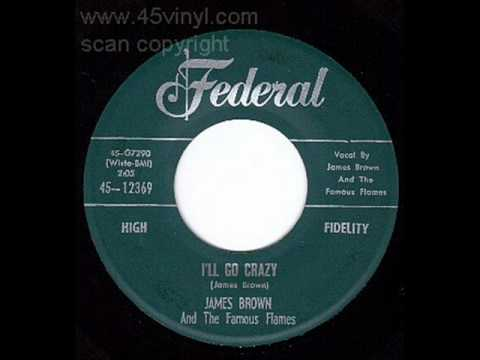 JAMES BROWN   I'll Go Crazy   FEB '60