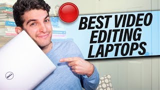 Best PC Laptop for Video Editing on ANY Budget - Tips Specs and Recommendations
