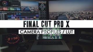 FCPX: CAMERA PROFILE / LUT WORKFLOW - MY SLOG2 WORKFLOW