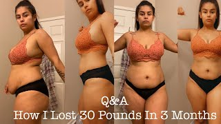 Q&A How I Lost Weight | My Weightloss Journey