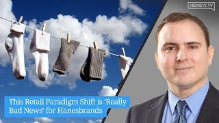 This Retail Paradigm Shift is 'Really Bad News' for Hanesbrands
