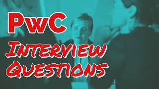 PwC Interview Questions