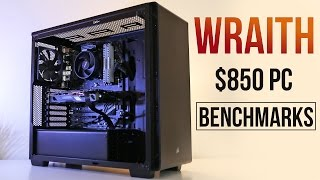 WRAITH - $850 RYZEN Gaming PC Benchmarks!