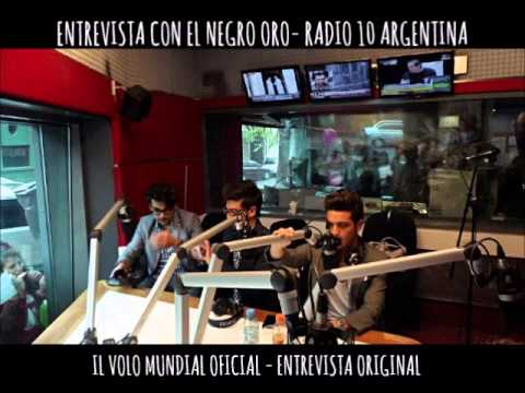 Il Volo - Entrevista con el Negro Oro - Radio 10 Argentina