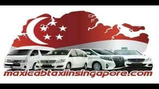 Maxi Cab - The Best Taxi Company in Singapore