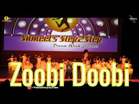 Zoobi Doobi| Dance |Stepout 2018| Sumeetstep2step |Lyrics| Song mp3