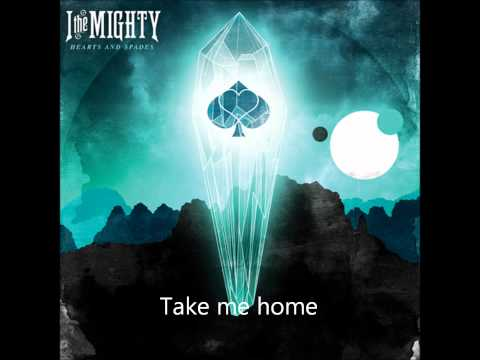 I The Mighty - Just Drive