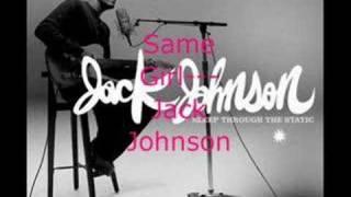Watch Jack Johnson Same Girl video