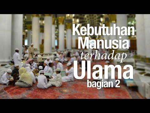 Ceramah Agama: Kebutuhan Manusia Terhadap Ulama, part 2 - Ustadz Abu Izzi Masmu'in Zubaidi.