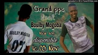 GRAND PPC FT BOULBY MOKOBA COLONISATION PROD BY HOT MUSIC