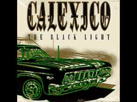Calexico - Bloodflow