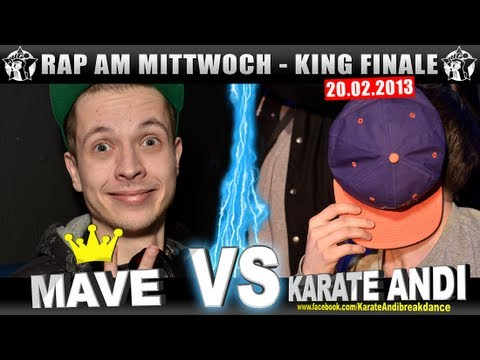 RAP AM MITTWOCH - Mave vs Karate Andi 20.02.13 BattleMania King Finale (5/5) GERMAN BATTLE